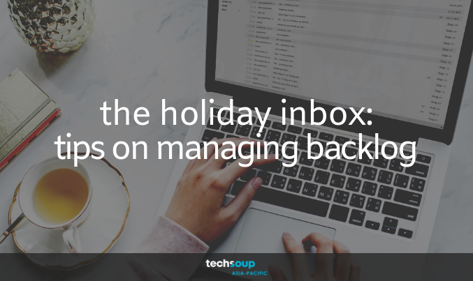 The Holiday Inbox: Tips on managing backlog